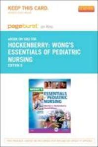 Wong's Essentials of Pediatric Nursing - Pageburst E-Book on Kno (Retail Access Card)