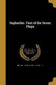 [해외]Sophocles. Text of the Seven Plays (Paperback)