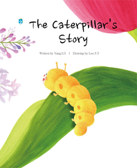 The Caterpillar's Story