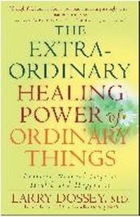 [해외]The Extraordinary Healing Power of Ordinary Things