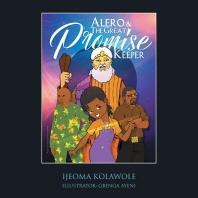 [해외]Alero & the Great Promise Keeper (Paperback)