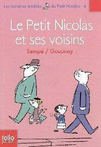 Les histoires inedites du Petit Nicolas, Vol. 4. Le Petit Nicolas et ses voisins