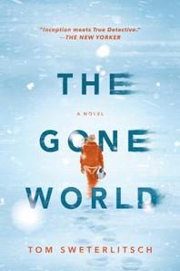 [해외]The Gone World (Paperback)