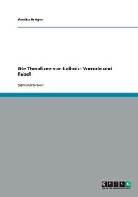 Die Theodizee von Leibniz