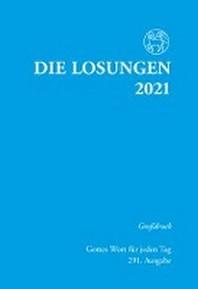 [해외]Die Losungen fuer Deutschland 2021 - Grossdruck, kartoniert