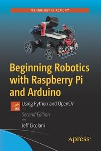 [해외]Beginning Robotics with Raspberry Pi and Arduino