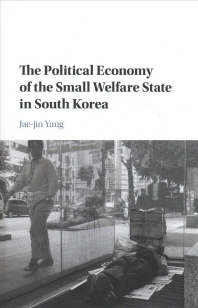 [해외]The Political Economy of the Small Welfare State in South Korea