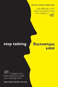 [해외]Stop Talking, Start Influencing
