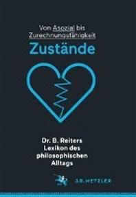 Dr. B. Reiters Lexikon Des Philosophischen Alltags