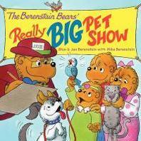 [해외]The Berenstain Bears' Really Big Pet Show