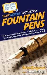 [해외]HowExpert Guide to Fountain Pens