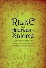 Rilke and Andreas-Salome
