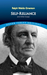 Self-Reliance and Other Essays(Dover Thrift Editions)