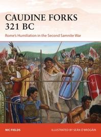 The Caudine Forks 321 BC