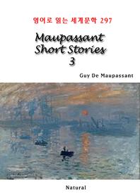 Maupassant Short Stories 3 (영어로 읽는 세계문학 297)