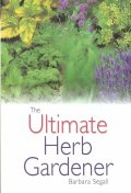 Ultimate Herb Gardener
