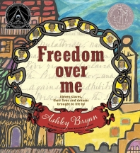 Freedom Over Me (2017 Newbery Honor Book)