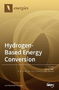 [해외]Hydrogen-Based Energy Conversion
