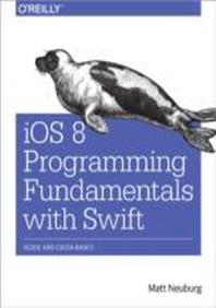 [해외]IOS 8 Programming Fundamentals with Swift (Paperback)