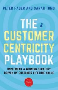 [해외]The Customer Centricity Playbook