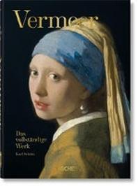 [해외]Vermeer. Das vollstaendige Werk. 40th Anniversary Edition