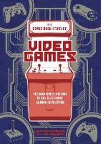 [해외]The Comic Book Story of Video Games