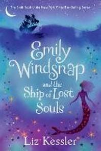 [해외]Emily Windsnap and the Ship of Lost Souls (Paperback)
