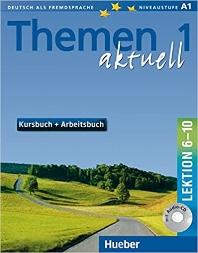 Themen aktuell 1: Kursbuch + Arbeitsbuch, Lektion 6-10 [1 Audio-CD]