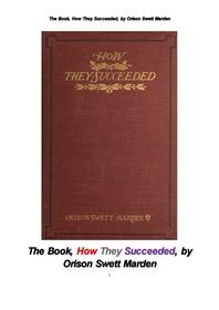벨 에디슨 록펠러 카네기등 미국인들은 어떻게 성공했을가.The Book, How They Succeeded, by Orison Swett