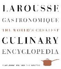 Larousse Gastronomique (Revised, Updated)