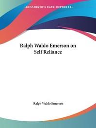 Ralph Waldo Emerson on Self Reliance