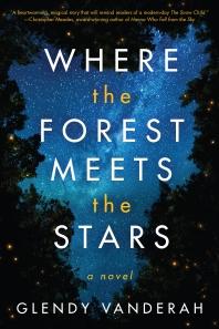 [해외]Where the Forest Meets the Stars (Paperback)