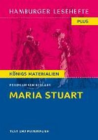 Maria Stuart. Hamburger Leseheft plus Koenigs Materialien