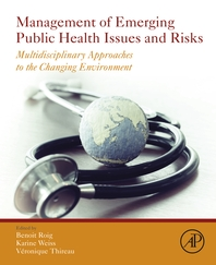 Management of Emerging Public Health Issues and Risks  Multidisciplinary Approaches to the Changing