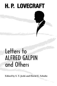 Letters to Alfred Galpin and Others
