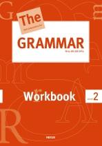 THE GRAMMAR Workbook Level 2(The best preparation for Grammar 시리즈)
