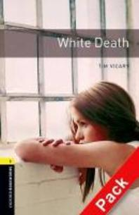 WHITE DEATH(CD1장포함)(OXFORD BOOKWORMS 1)