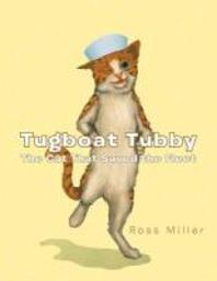 Tugboat Tubby the Cat That Saved the Fleet