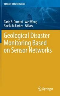 Geological Disaster Monitoring Based on Sensor Networks
