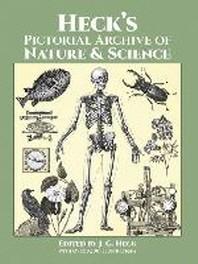 [해외]Heck's Pictorial Archive of Nature and Science