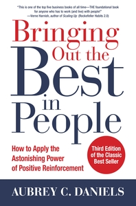 Bringing Out the Best in People  How to Apply the Astonishing Power of Positive Reinforcement, Third