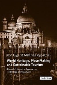 [해외]World Heritage, Place Making and Sustainable Tourism