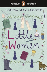 Penguin Readers Level 1: Little Women (ELT Graded Reader)