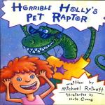 Horrible Holly''s Pet Raptor