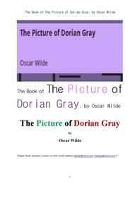 오스카 와일드의 도리안 그레이의 화상.The Book of The Picture of Dorian Gray, by Oscar Wilde