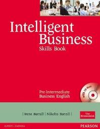 Intelligent Business: Pre-Intermediate Skills Book