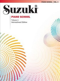 Suzuki Piano School, Volume 4 (New International)