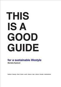 [해외]This Is a Good Guide - For a Sustainable Lifestyle (Hardcover)