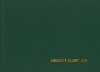 초경량 비행장치 비행 기록부(Aircraft Flight Log)(개정증보판)