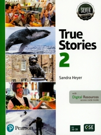 True Stories in the News Student Book with Essential Online Resources Level 2, Silver Edition